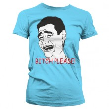 Bitch Please Dam T-shirt