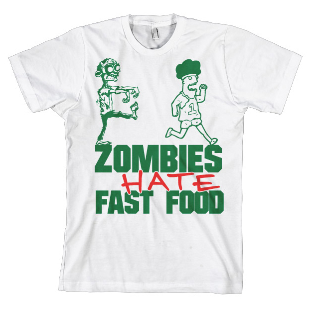 Zombies Hate Fast Food T-Shirt thumbnail