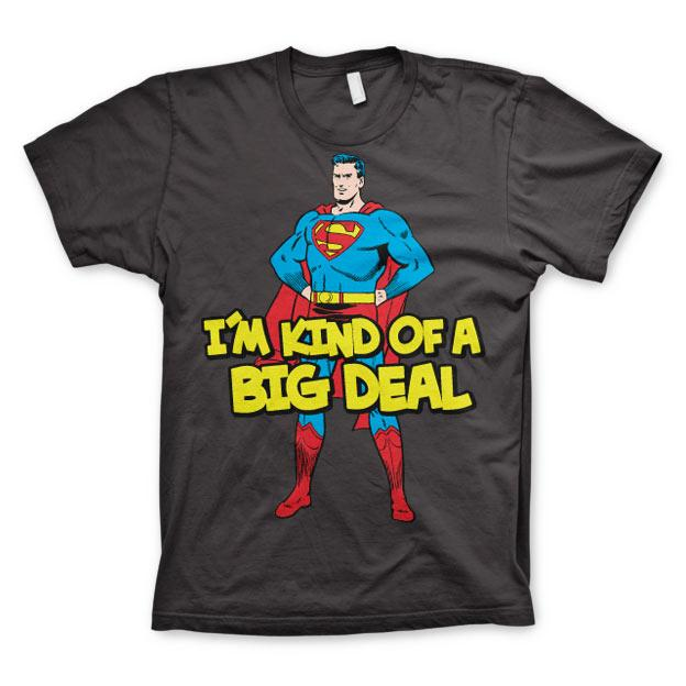Superman - I'm Kind Of A Big Deal T-Shirt thumbnail