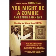 You Might Be a Zombie and Other Bad News