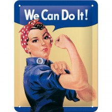 Plåtskylt We Can Do It