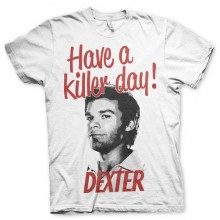 Dexter - Have A Killer Day! T-Shirt (Vit)
