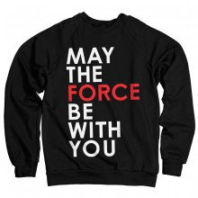 Star Wars May The Force Be With You Sweatshirt