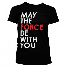 Star Wars May The Force Be With You Dam T-shirt